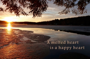 A melted heart is a happy heart